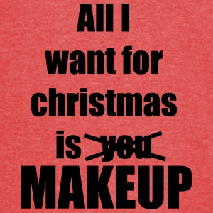 All I want for christmas is you makeup - Vintage Sport T-Shirt