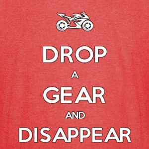 Drop a Gear and Disappear Motorcycle Superbike - Vintage Sport T-Shirt