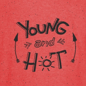 Young and hot - Vintage Sport T-Shirt