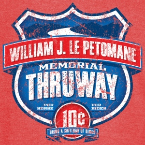 William J LePetomane Memorial Thruway - Vintage Sport T-Shirt