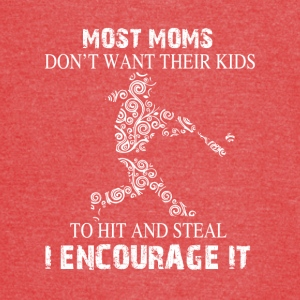Kid To Hit And Steal Baseball Mom T Shirt - Vintage Sport T-Shirt