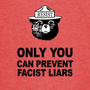 Only You Can Prevent Facist Liars Smokey Resist - Vintage Sport T-Shirt