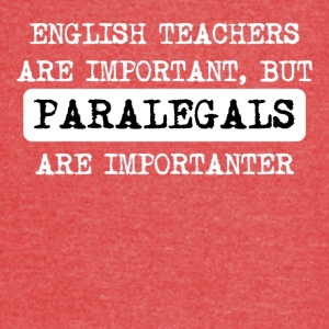 Paralegals Are Importanter - Vintage Sport T-Shirt