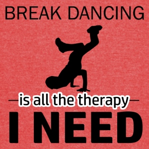 Break Dance is my therapy - Vintage Sport T-Shirt