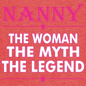 Nanny The Woman The Myth The Legend - Vintage Sport T-Shirt