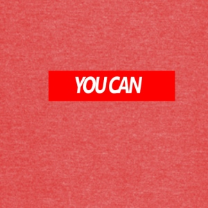 You Can - Vintage Sport T-Shirt