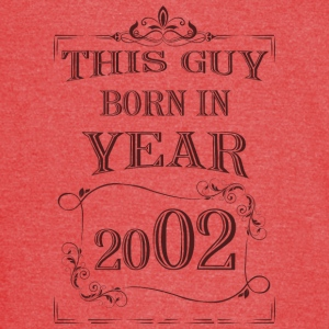 this guy born in year 2002 - Vintage Sport T-Shirt