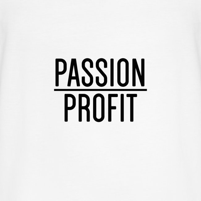 Passion Over Profit