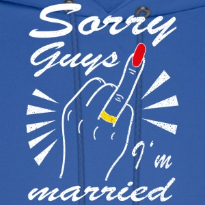 Sorry guys I'm married - Men's Hoodie