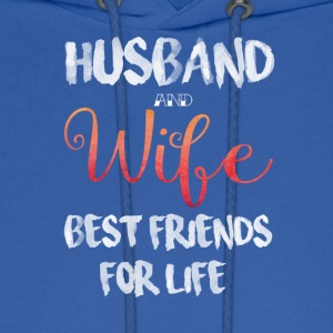 Husband And Wife Best Friends For Life T Shirt - Men's Hoodie