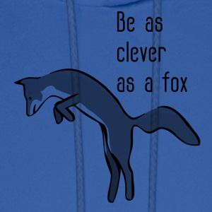 Be as clever as a fox - Men's Hoodie