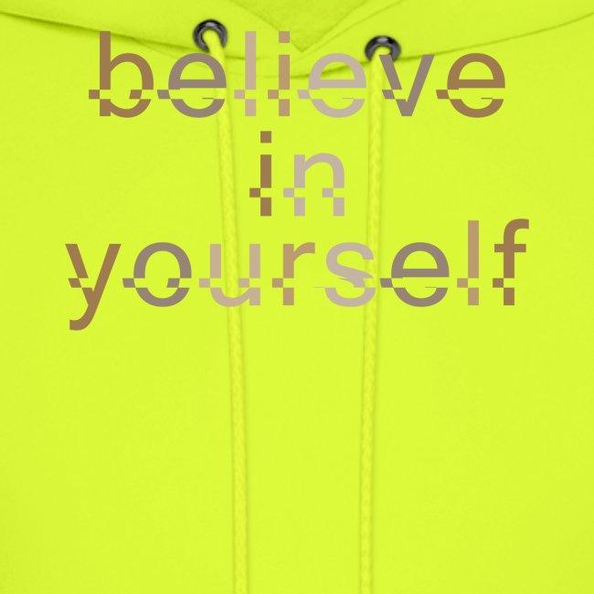 BELIEVE IN YOURSELF BROWN #5