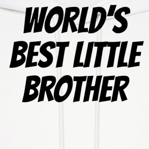 Worlds Best Little Brother - Men's Hoodie
