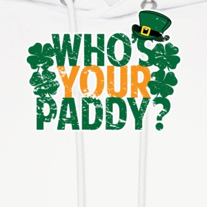 Who's Your Paddy St Patricks Day - Men's Hoodie