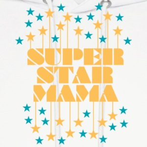 Super Star Mama T Shirt - Men's Hoodie