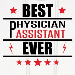 Best Physician Assistant Ever - Men's Hoodie