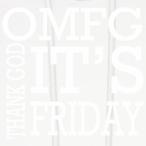 OMFG Thanks God Its Friday Jesus Good Friday - Men's Hoodie