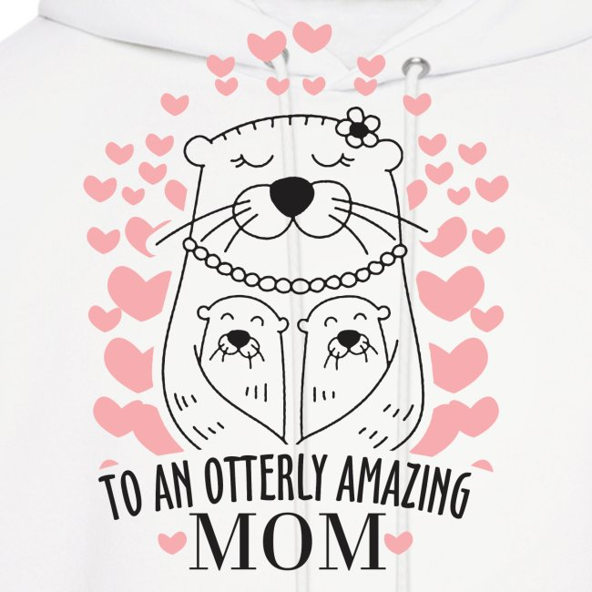 To An Otterly Amazing Mum, Gift For Otter Lovers
