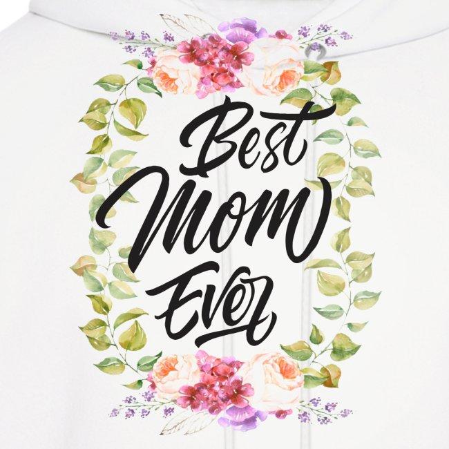 Best Mom Ever, Best Mother Ever, Best Mum Ever