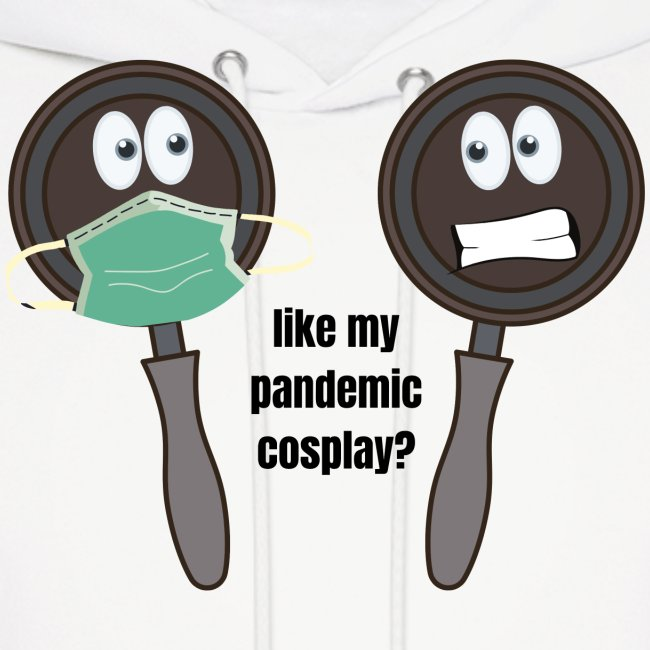 pandemic, cosplay, funny t-shirt,