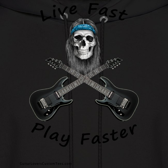 LiveFastPlayFaster by GuitarLoversCustomTees png