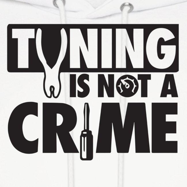 Tuning is not a crime