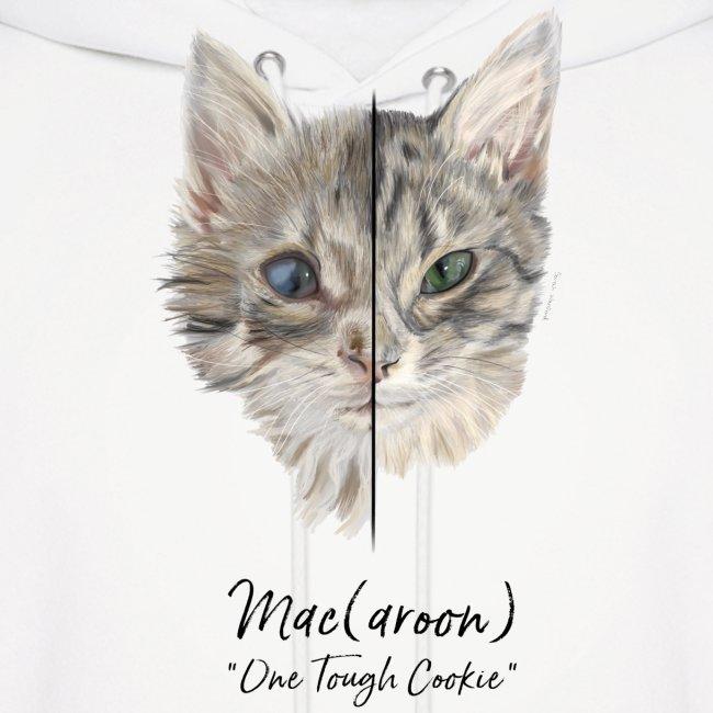 "Mac(aroon) ""One Tough Cookie"""