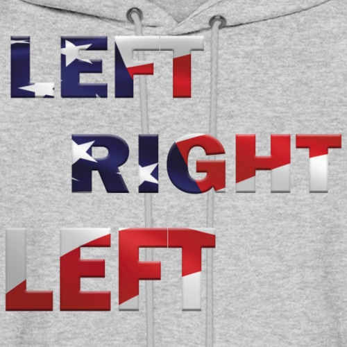Army March - Left Right Left - Patriot - Men's Hoodie