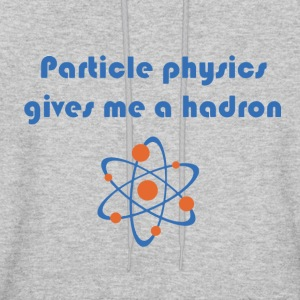 Funny particle physics joke - Men's Hoodie