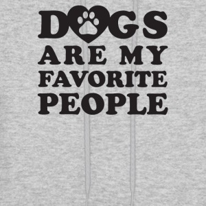 Dogs are my favorite people - Men's Hoodie