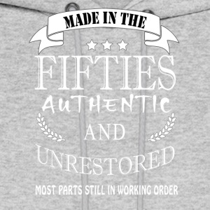 Made in the fifties authentic and unrestored - Men's Hoodie