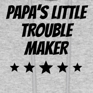 Papa's Little Trouble Maker - Men's Hoodie