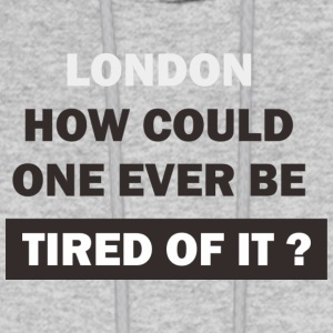 London is wonderful place, no worry. - Men's Hoodie