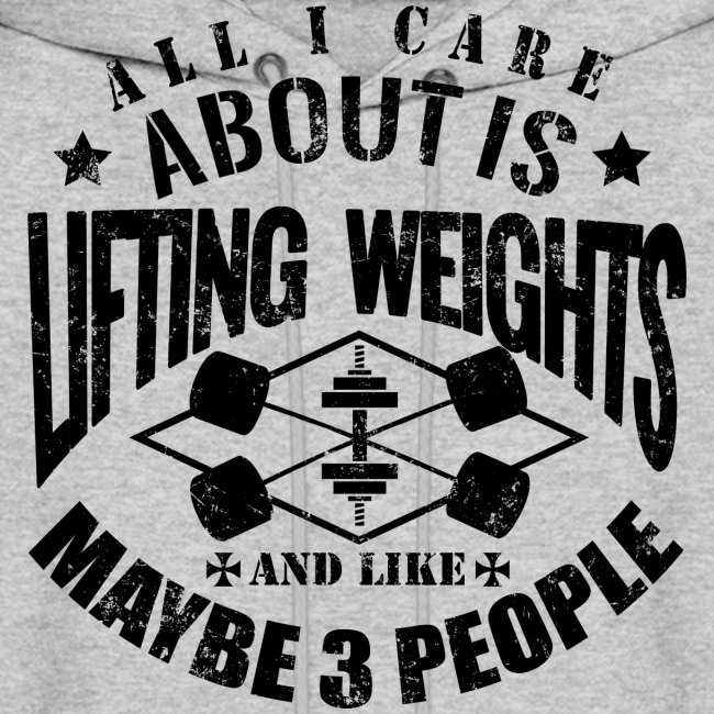Weights Funny Gym Quotes | Men\'s Hoodie