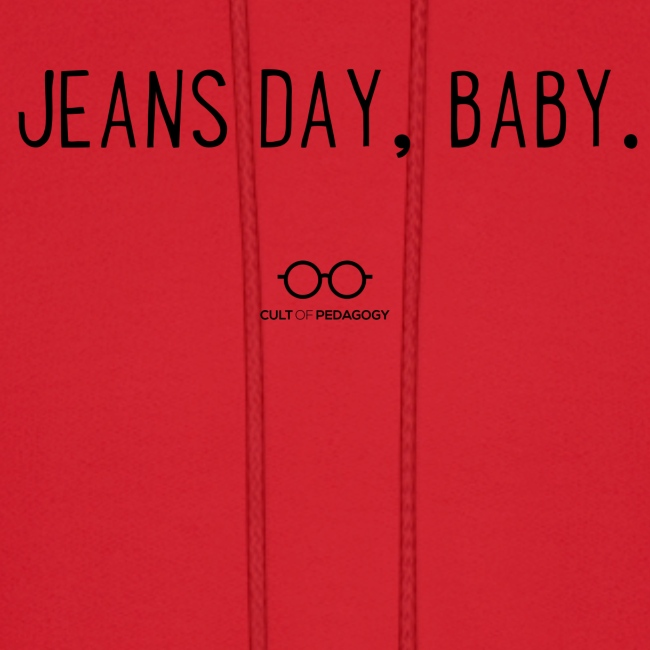 Jeans Day, Baby. (black text)