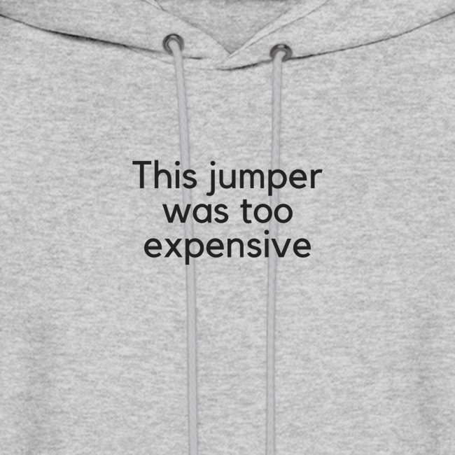 This jumper was too expensive