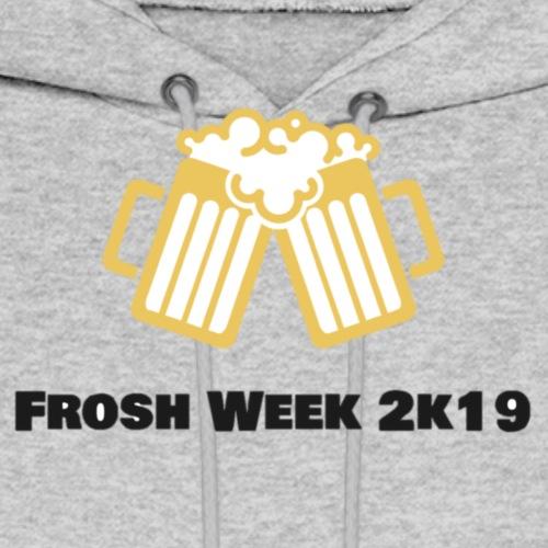 Frosh Week 2k19 (men) - Men's Hoodie