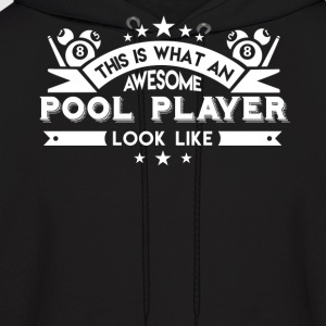 Awesome Pool Player Shirt - Men's Hoodie