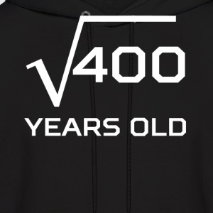 Square Root 400 Funny 20 Years Old 20th Birthday - Men's Hoodie