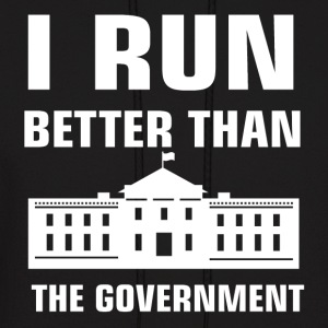 Run better than the Government - Men's Hoodie