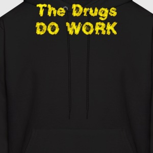 THE DRUGS DO WORK - Men's Hoodie