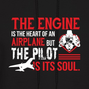 The Engine Is The Heart Of An Airplane T Shirt - Men's Hoodie