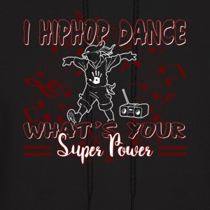 I HIP HOP DANCE SHIRT - Men's Hoodie