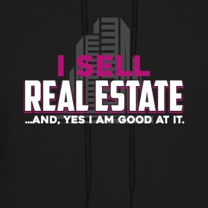 I Sell Real Estate Shirts - Men's Hoodie