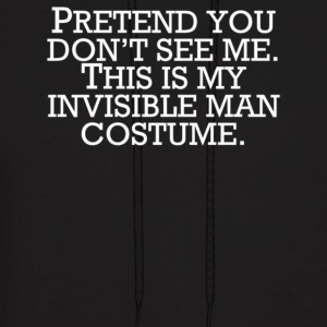 Invisible Man Costume Pretend You Don't See Me - Men's Hoodie