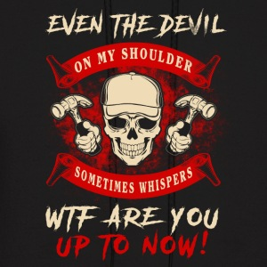 Even the devil Carpenter T-Shirts - Men's Hoodie