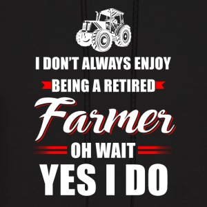 Being a retired Farmer T Shirts - Men's Hoodie