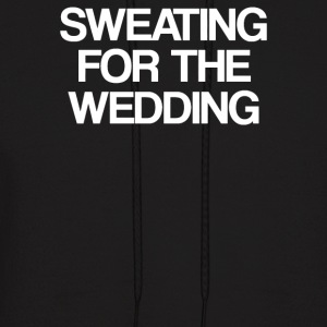Sweating for the wedding - Men's Hoodie