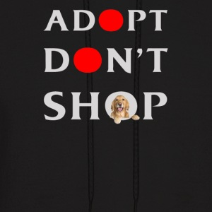 Adopt Dog Don t shop - Men's Hoodie