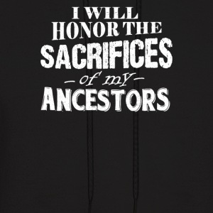 I WILL HONOR THE SACRIFICES - Men's Hoodie